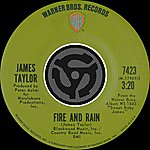 James Taylor Fire And Rain / Anywhere Like Heaven (Digital 45)