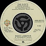 The B-52's Rock Lobster / 6060-842 (Digital 45)