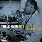 Arthur Blythe Spirits In The Field