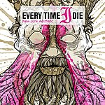 Every Time I Die New Junk Aesthetic (Deluxe Edition)