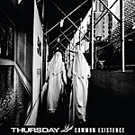 Thursday Common Existence (Deluxe Edition)