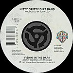 Nitty Gritty Dirt Band Fishin' In The Dark/Keepin' The Road Hot