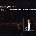 Stanley Myers The Deer Hunter And Other Themes