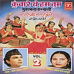 Aslam Sabri Kunware The Ham Tum (Part 2)