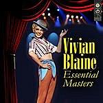 Vivian Blaine Viviane Blaine: Essential Masters