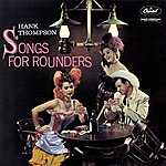 Hank Thompson Songs For Rounders