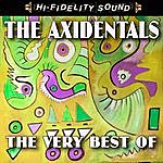 The Axidentals The Very Best Of