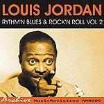 Louis Jordan Rhythm'n Blues & Rock'n Roll Volume 2