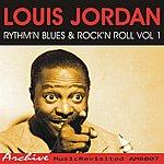 Louis Jordan Rhythm'n Blues & Rock'n Roll Volume 1