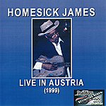 Homesick James Live In Austria