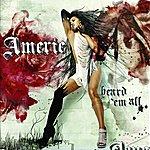 Amerie Heard 'em All (Single)