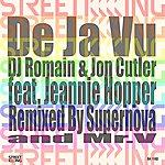 Jon Cutler De Ja Vu (Supernova Remix)