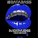 DJ Knowledge We In The Club (4-Track Maxi-Single)