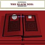 The Black Dog Silenced