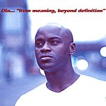 Ola Onabule From Meaning, Beyond Definition