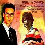 John Howard Creating Impressions - Singles & Rarities 1980-1990