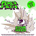 Percy Filth Elbow Grease EP