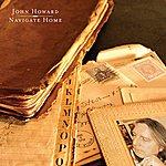 John Howard Navigate Home