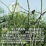 Elysian Prokofiev, G.: String Quartet No. 2 With Remixes (Elysian Quartet)
