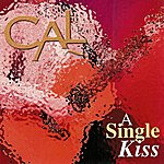 Cal A Single Kiss