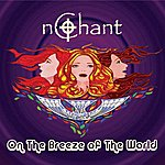 N-Chant On The Breeze Of The World