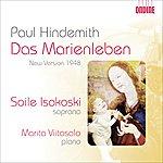 Soile Isokoski Hindemith, P.: Marienleben (Das) (Revised Version, 1948) (Isokoski, Viitasalo)