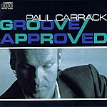 Paul Carrack Groove Approved