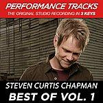 Steven Curtis Chapman Best Of Vol. 1 (Premiere Performance Plus Track)