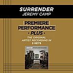 Jeremy Camp Surrender (Premiere Performance Plus Track)