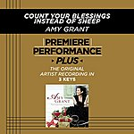 Amy Grant Count Your Blessings Instead Of Sheep (Premiere Performance Plus Track)