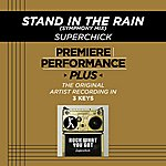 Superchick Stand In The Rain (Symphony Mix) (Premiere Performance Plus Track)