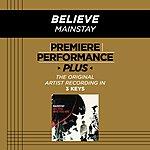 Mainstay Believe (Premiere Performance Plus Track)