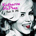 Katharine McPhee Had It All (Single)