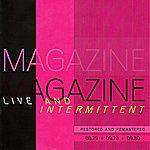 Magazine Live And Intermittent