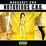 Margaret Cho Notorious C.H.O. (Parental Advisory)