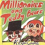 Kevin Coyne Millionaires And Teddy Bears