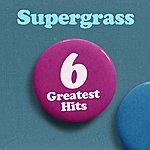 Supergrass 6 Greatest Hits