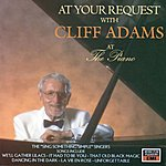 Cliff Adams At Your Request