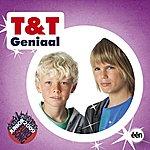 T&T Geniaal (2-Track Single)