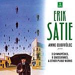 Anne Queffélec Satie: Piano Works