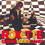 Roxette Crash! Boom! Bang! (2009 Version)