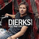 Dierks Bentley Feel That Fire