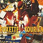 Roxette Tourism (2009 Version)