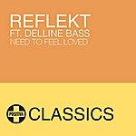 Reflekt Need To Feel Loved