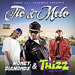 Mel-O Money, Diamonds & Thizz (Parental Advisory)