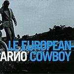 Arno Le European Cowboy