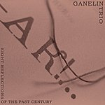 The Ganelin Trio Eight Reflections Of The Past Century