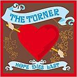 Turner Hope Dies Last