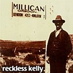 Reckless Kelly Millican