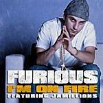 Furious I'm On Fire (Feat. Jamillions) (2-Track Single)